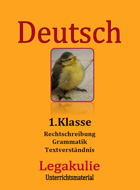 Deutsch 1. Klasse Grammatik Rechtschreibung Übungsblätter